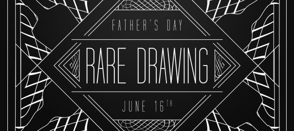 Father's Day Rare Drawing